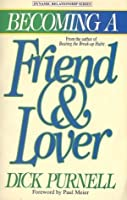 Becoming a Friend and Lover