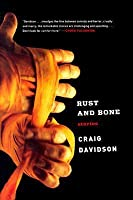 Rust and Bone: Stories
