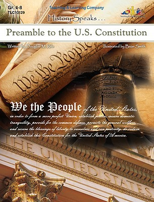 Preamble to the U.S. Constitution: History Speaks . . .