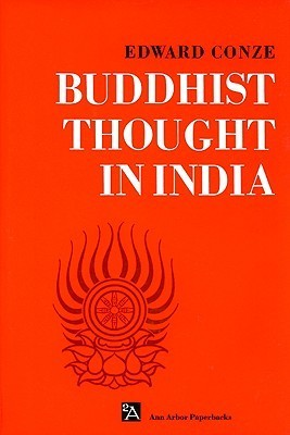 Conze  Edward - Buddhist Thought in India  Three Phases of Buddhist Philoso