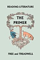 Reading-Literature: The Primer