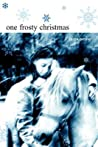 One Frosty Christmas