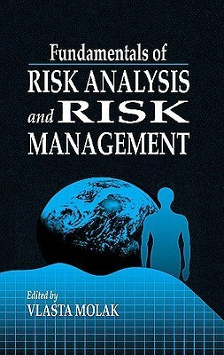 Fundamentals of Risk Analysis and Risk Management