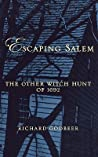 Escaping Salem: The Other Witch Hunt of 1692