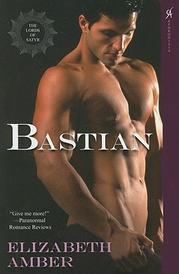 Bastian (The Lords of Satyr, #6)