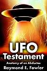 UFO Testament: Anatomy of an Abductee