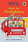 Topsy And Tim Meet the Firefighters (Topsy & Tim Storybooks)
