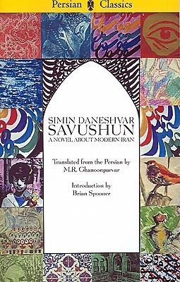 Savushun: A Novel About Modern Iran