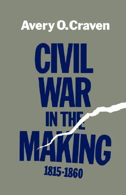 Civil War in the Making, 1815--1860
