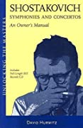 Shostakovich Symphonies and Concertos: An Owner's Manual [With Audio CD]