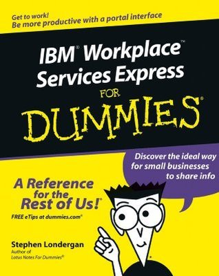 IBM Workplace Services Express for Dummies (ISBN - 0471791318)