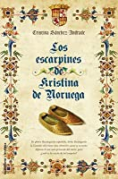 Los Escarpines de Kristina de Noruega = The Slippers of Kristina of Norway
