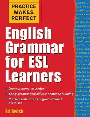Ed Swick] Practice Makes Perfect  English Grammar