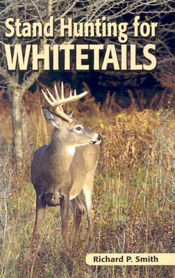 Stand Hunting for Whitetails