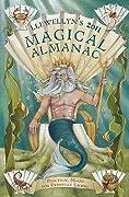 Llewellyn's 2011 Magical Almanac: Practical Magic for Everyday Living