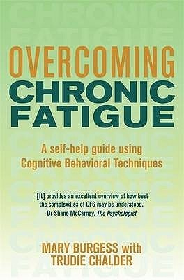 Overcoming-Chronic-Fatigue-A-Self-help-Guide-to-Using-Cognitive-Behavioral-Techniques