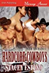 Hardcore Cowboys (Ride 'em Hard, #1)