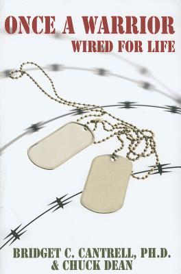 Once a Warrior: Wired for Life