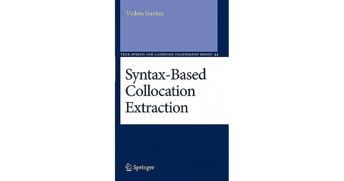 syntax based collocation extraction seretan violeta