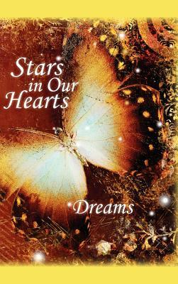 Stars in Our Hearts: Dreams