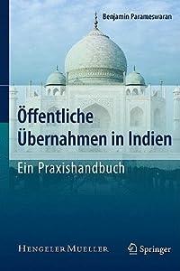 Offentliche Ubernahmen in Indien - Ein Praxishandbuch