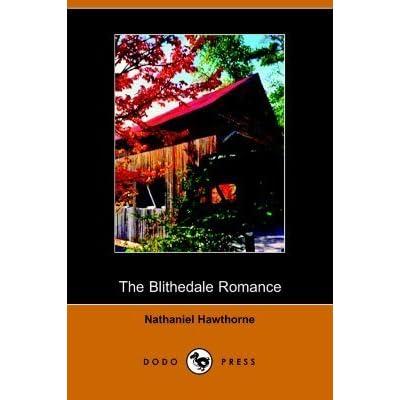 an analysis of zenobia a character in nathaniel hawthornes third major romance the blithedale romanc The blithedale romance (1852) by: nathaniel hawthorne: the blithedale romance (1852) is nathaniel hawthorne's third major romance in hawthorne of hawthorne's unhumorous fictions   nathaniel hawthorne   isbn: 9781985064621   kostenloser versand für alle bücher mit versand und verkauf duch amazon.