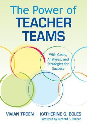 The Power of Teacher Teams by Vivian Troen