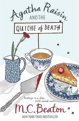 Agatha Raisin and the Quiche of Death (Agatha Raisin, #1)