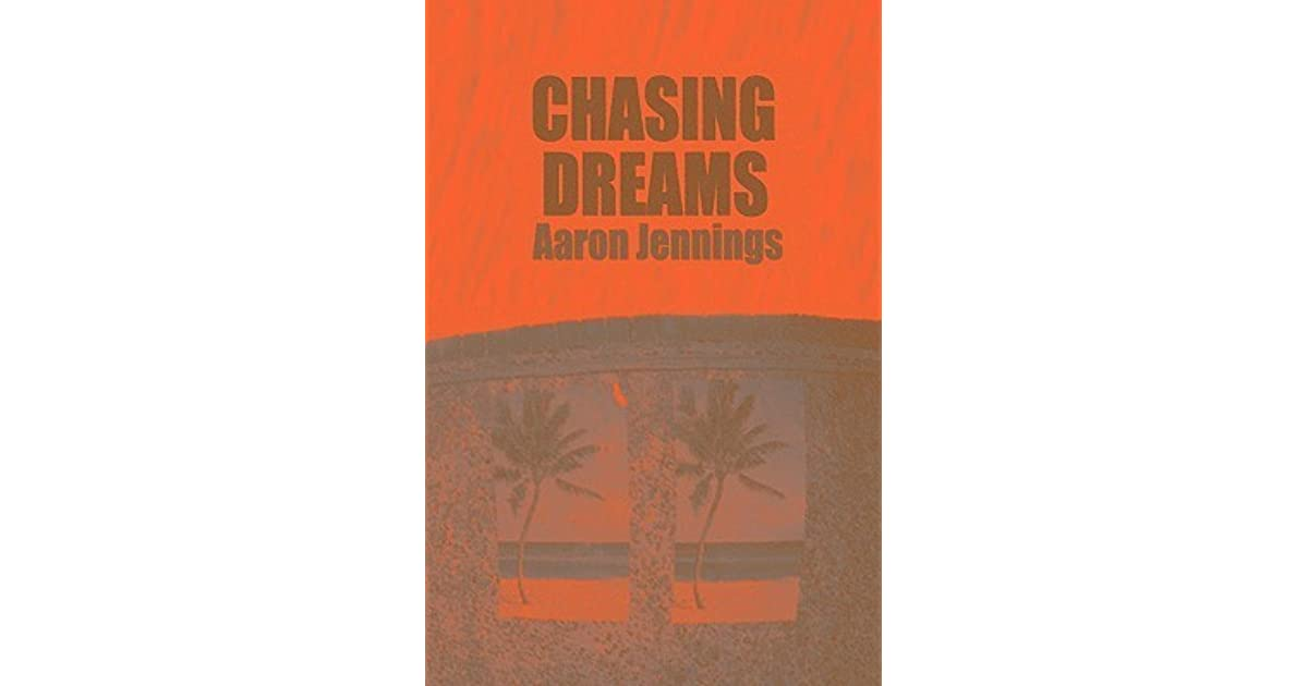 Chasing the Dream A Sports Thriller