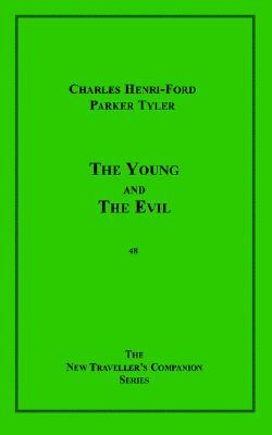 The Young and the Evil