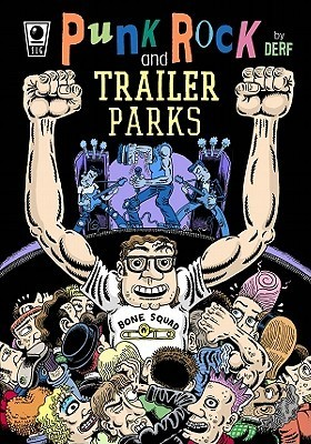 Punk Rock and Trailer Parks