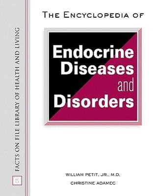 Encyclopaedia of endocrine diseases and disorders