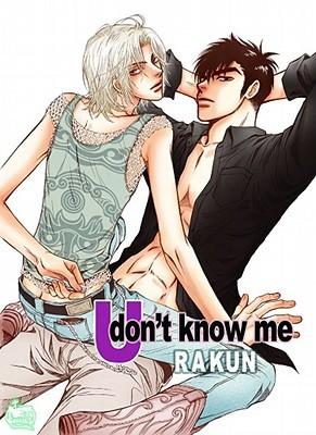 U Don't Know Me by Rakun