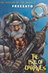 The Keepers of the Maser: The Isle of Dwarves (I custodi del Maser, #2)