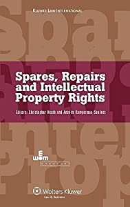 Spares, Repairs and Intellectual Property Rights: IEEM International Intellectual Property Programmes