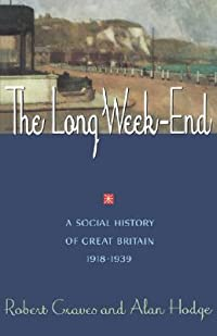 The Long Week-End: A Social History of Great Britain, 1918-39