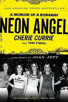 """Book cover of """"Neon Angel"""" by Cherie Currie"""