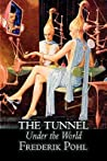 The Tunnel Under the World by Frederik Pohl, Science Fiction, Fantasy