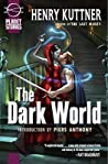 The Dark World by Henry Kuttner