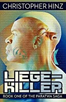 Liege-Killer (Book One of the Paratwa Saga)