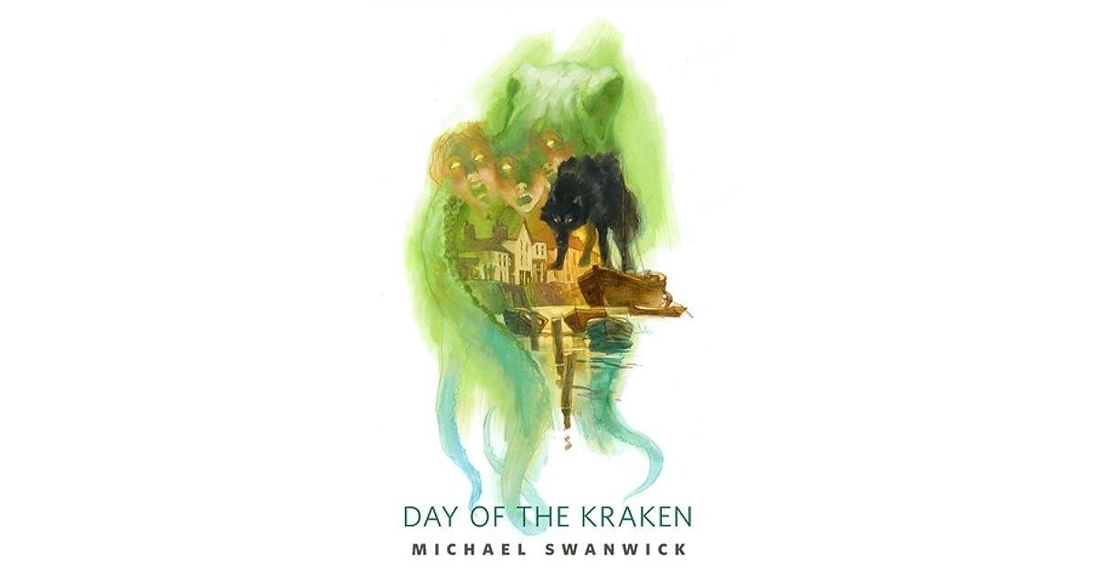 day of the kraken swanwick michael
