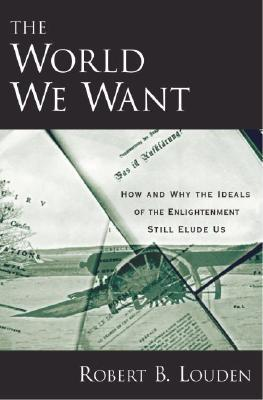 The World We Want How and Why