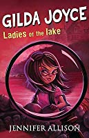 Gilda Joyce and the Ladies of the Lake (Gilda Joyce, #2)