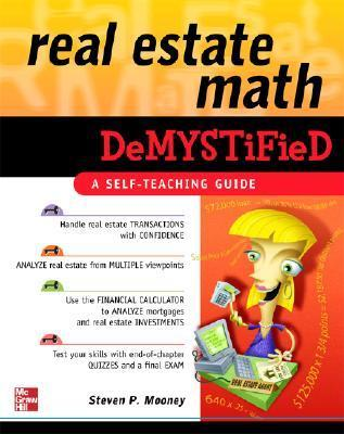 Real Estate Math Demystified by Steven P