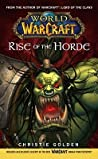 Rise of the Horde (World of Warcraft, #2)