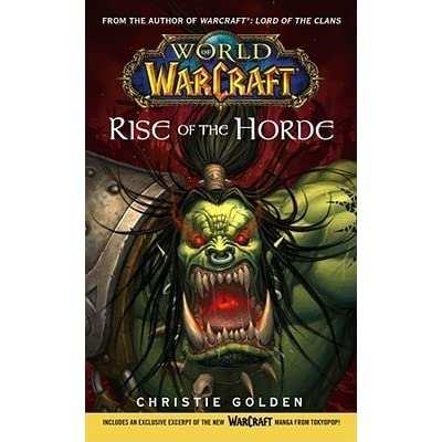 Rise of the Horde (World of Warcraft, #2) by Christie Golden