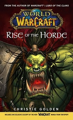 Rise Of The Horde World Of Warcraft 2 By Christie Golden