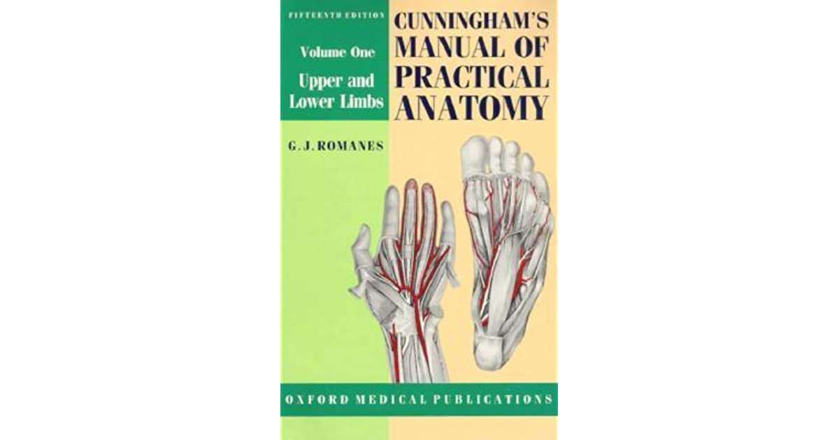 Cunningham\'s Manual of Practical Anatomy: Volume I: Upper and Lower ...