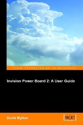Invision Power Board 2: A User Guide