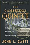 The Cambridge Quintet: A Work Of Scientific Speculation